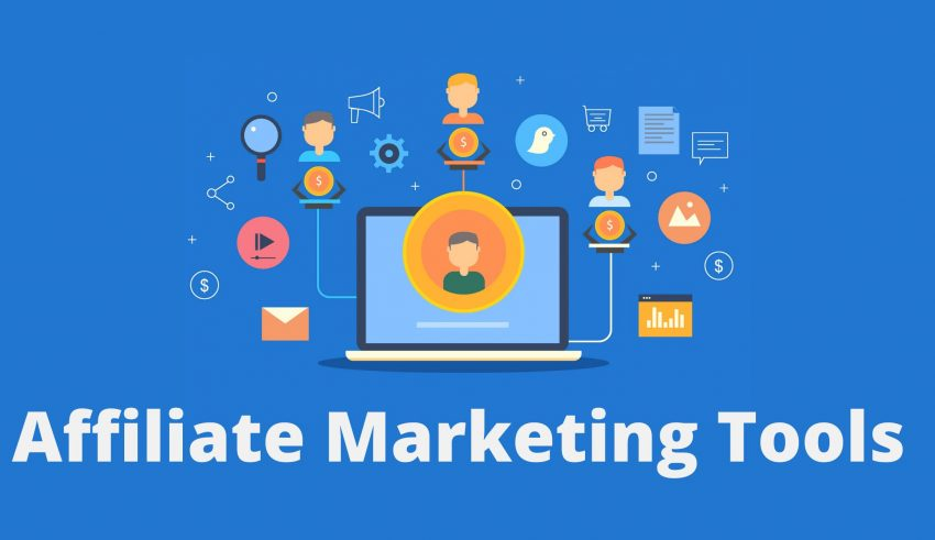 Affiliate Marketing Tools: The Complete List