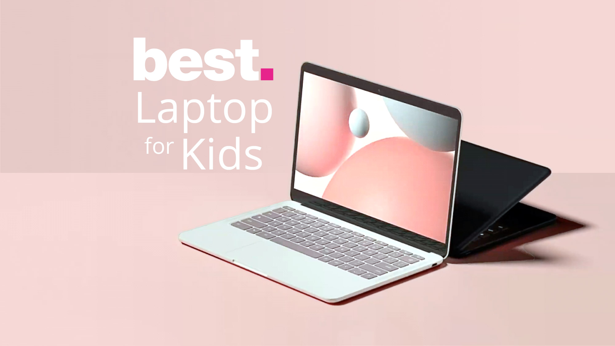 Best Laptop for Children