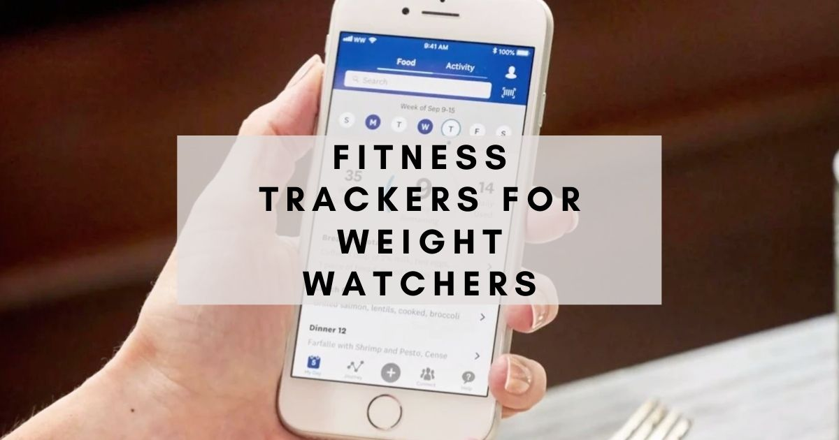 Best Fitness Tracker for Weight Watchers