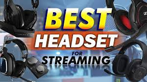Best ps4 Headsets for Streaming